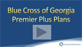 Blue Cross Premier Plus Georgia Health Insurance Video Review