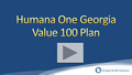 Humana One Value 100 Georgia Health Insurance Video Review